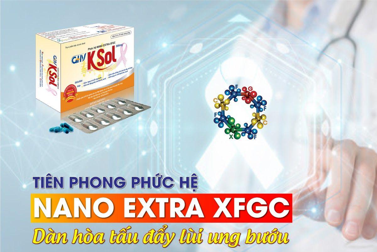 Nano Extra XFGC - Đột phá mới của khoa học Việt Nam
